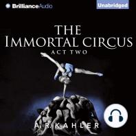 Immortal Circus, The