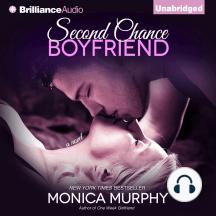 Second Chance Boyfriend: A Novel