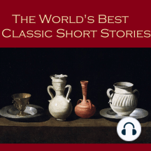 Classic Short Stories: From the Great Storywriters of the World