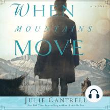 When Mountains Move: A Novel