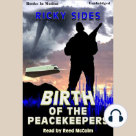 Birth Of The Peacekeepers