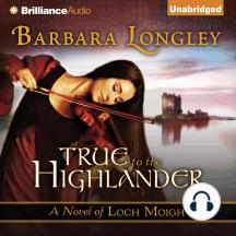 True to the Highlander