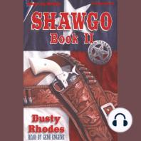 Shawgo, Book 2