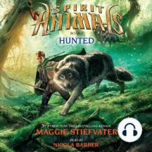 Hunted: Spirit Animals, Book 2