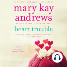 Heart Trouble: A Novel