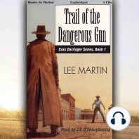 Trail Of The Dangerous Gun