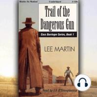 Trail Of The Dangerous Gun