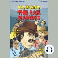 The Rail Warriors
