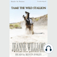 Tame The Wild Stallion