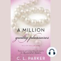 A Million Guilty Pleasures