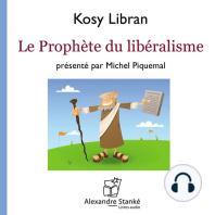 Le prophète du libéralisme / The prophet of liberalism