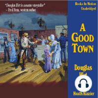 A Good Town