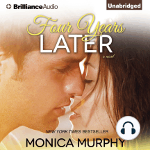 Four Years Later: A Novel