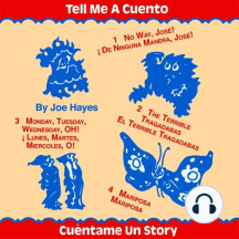 Tell Me a Cuento: Four Stories in English and Spanish