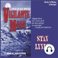 Vigilante Moon