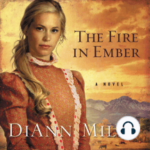 The Fire in Ember: A Novel