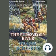 The Purgatory River