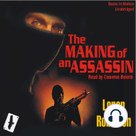The Making of An Assassin