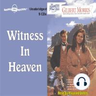 Witness in Heaven