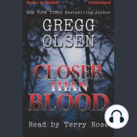 Closer Than Blood