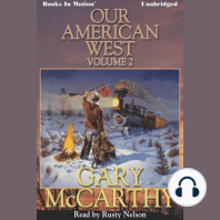 Our American West, Vol 2