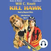 Kill Hawk