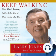 Keep Walking: One Man's Journey to Feed the World One Child at a Time