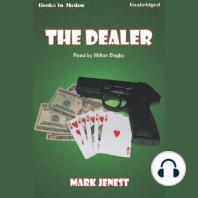 The Dealer
