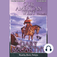 Our American West, Vol 3