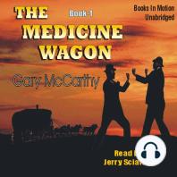 The Medicine Wagon