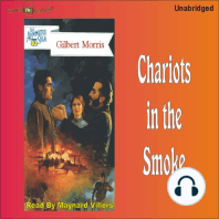 Chariots In The Smoke