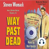 Way Past Dead