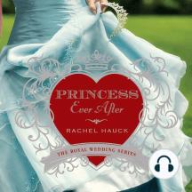 Princess Ever After: The Royal Wedding Series