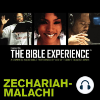 Inspired By ... The Bible Experience: Zechariah - Malachi