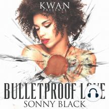 Bullet Proof Love