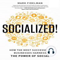 Socialized!: How Th Most Successful Businesses Harness the Power of Social
