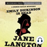 Emily Dickinson Is Dead