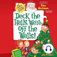 Deck the Halls, We're Off the Walls!