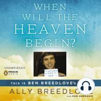 When Will the Heaven Begin?