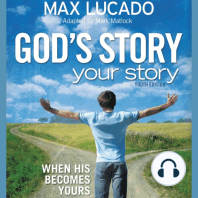 God's Story, Your Story: Youth Edition: When His Becomes Yours