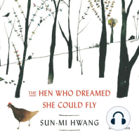 The Hen Who Dreamed She Could Fly