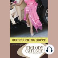 Homecoming Queen: Carter House Girls