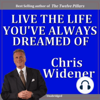 Live the Life You've Always Dreamed Of!