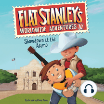 Flat Stanley's Worldwide Adventures: Showdown at the Alamo