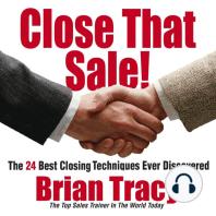 Close That Sale!