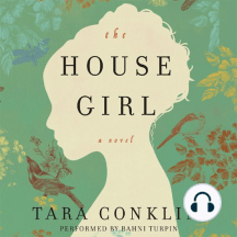 The House Girl: A Novel