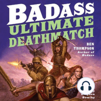 Badass: Ultimate Deathmatch: Skull-Crushing True Stories of the Most Hardcore Duels, Showdowns, Fistfights, Last Stands, Suicide Charges, and Military Engagements of All Time