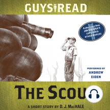 Guys Read: The Scout: A Short Story from Guys Read: Other Worlds