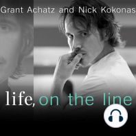 Life, on the Line