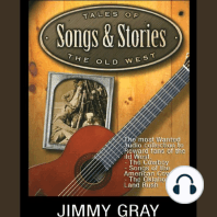 Tales of the Old West, Songs & Stories